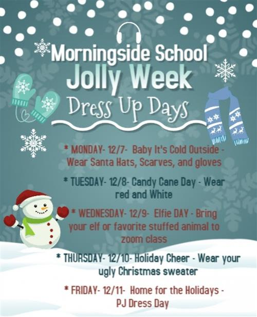 Morningside's JOLLY Week! 12/7 - 12/11
