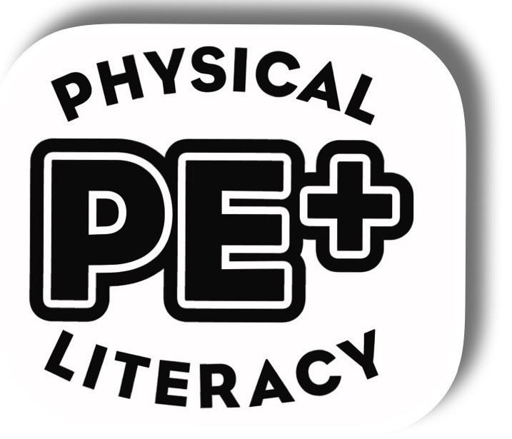 PE+ Physical Literacy